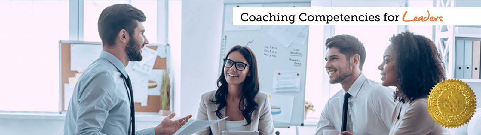 Coaching Competencies for Leaders. September 19 – November 21, 2019 / Online.